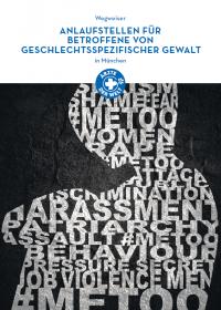 Wegweiser Anlaufstellen für Betroffene von geschlechtsspezifischer Gewalt